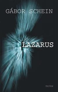 Schein Gábor: Lazarus cena od 0 Kč