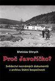 Břetislav Ditrych: Proč Javoříčko? cena od 188 Kč