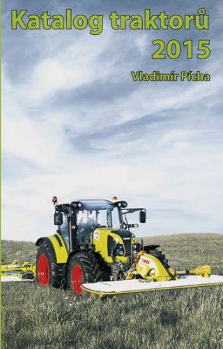 Vladimír Pícha: Katalog traktorů 2015 cena od 66 Kč