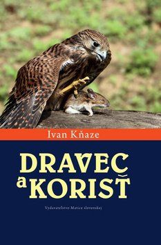 Ivan Kňaze: Dravec a korisť cena od 117 Kč
