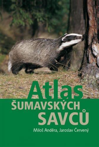 Jaroslav Červený, Miloš Anděra: Atlas šumavských savců cena od 220 Kč