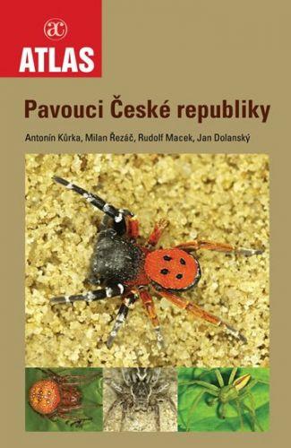 Antonín Kůrka, Milan Řezáč, Rudolf Macek, Jan Dolanský: Pavouci České republiky cena od 280 Kč