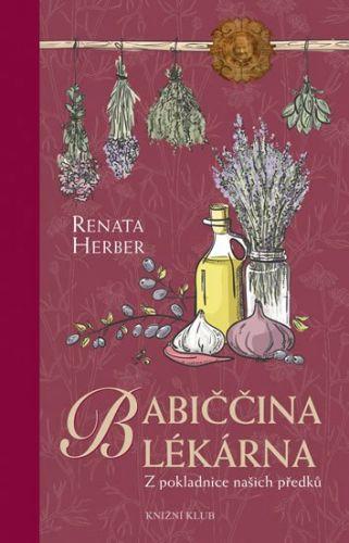 Renata Herber: Babiččina lékárna - Z pokladnice našich předků cena od 263 Kč
