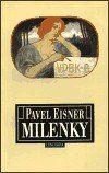 Pavel Eisner: Milenky cena od 57 Kč