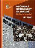 Jiří Malíř: Občanská společnost na Moravě cena od 267 Kč