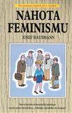 Josef Hausmann: Nahota feminismu cena od 69 Kč