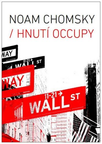 Noam Chomsky: Hnutí Occupy cena od 180 Kč