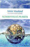 Amin Maalouf: Nezkrotitelná planeta cena od 255 Kč
