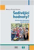 Marcela Petrová-Kafková: Šedivějící hodnoty? Aktivita jako dominantní způsob stárnutí cena od 177 Kč