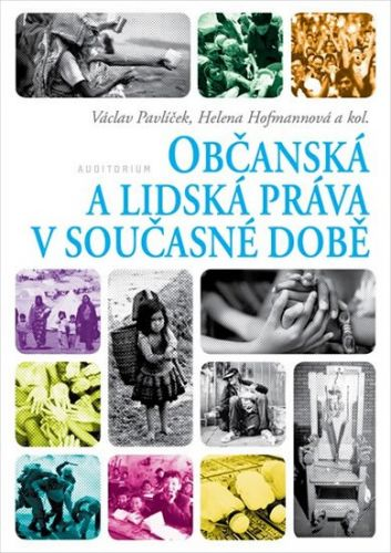 Václav Pavlíček, Helena Hofmannová: Občanská a lidská práva v současné době cena od 192 Kč