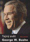 Eric Laurent: Tajný svět George W. Bushe cena od 146 Kč