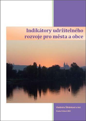Šilhánková a  Vladimíra: Indikátory udržitelného rozvoje pro města a obce cena od 203 Kč