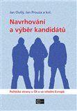 Jan Outlý, Jan Prouza: Navrhování a výběr kandidátů cena od 225 Kč