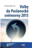 Volby do Poslanecké sněmovny 2013 cena od 261 Kč