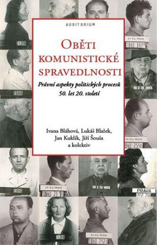 Oběti komunistické spravedlnosti cena od 223 Kč