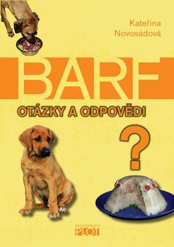 Kateřina Novosádová: Barf - Otázky a odpovědi cena od 168 Kč
