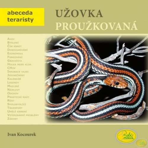 Ivan Kocourek: Užovka proužkovaná - Abeceda teraristy cena od 83 Kč