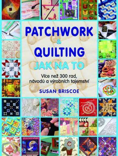 Susan Briscoe: Patchwork a quilting cena od 206 Kč