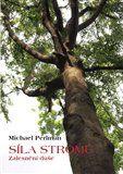 Michael Perlman: Síla stromů cena od 135 Kč