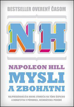 Napoleon Hill: Mysli a zbohatni cena od 191 Kč