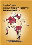 František Fremuth: Kniha příběhů a křížovek cena od 24 Kč