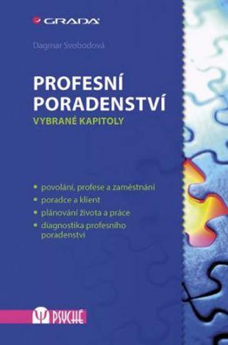 Dagmar Svobodová: Profesní poradenství - Vybrané kapitoly cena od 83 Kč