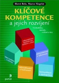 Marco Siegrist, Horst Belz: Klíčové kompetence a jejich rozvíjení cena od 269 Kč
