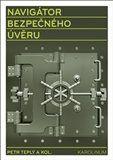 Petr Teplý: Navigátor bezpečného úvěru cena od 158 Kč
