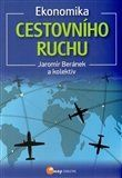 Jaromír Beránek: Ekonomika cestovního ruchu cena od 104 Kč