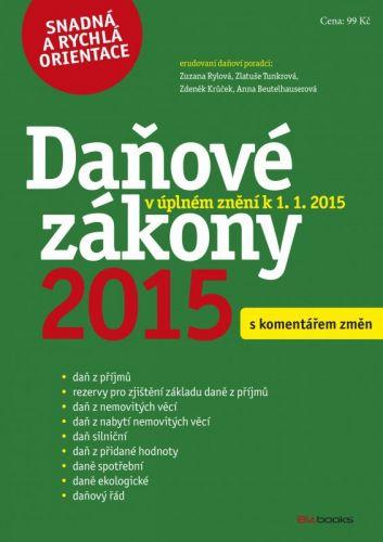 Zdeněk Krůček, Zlatuše Tunkrová, Zuzana Rylová, Anna Beutelhauserová: Daňové zákony 2015 cena od 77 Kč