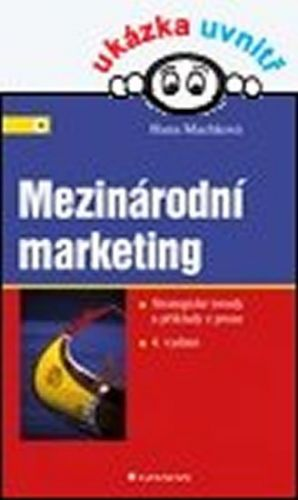 Hana Machková: Mezinárodní marketing cena od 246 Kč