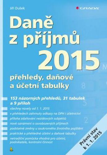 Jiří Dušek: Daně z příjmů 2015 cena od 283 Kč
