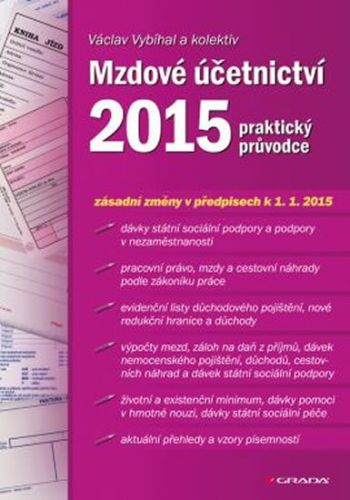 Václav Vybíhal: Mzdové účetnictví 2015 - praktický průvodce cena od 314 Kč