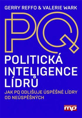 Gerry Reffo, Valerie Wark: Politická inteligence lídrů cena od 271 Kč