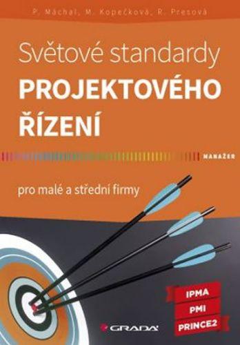 Světové standardy projektového řízení cena od 147 Kč