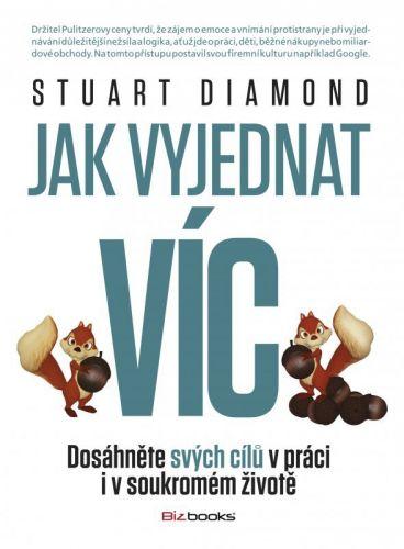 Stuart Diamond: Jak vyjednat víc cena od 271 Kč