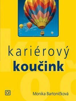 Monika Bartoníčková: Kariérový koučink cena od 248 Kč