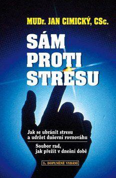 Jan Cimický: Sám proti stresu cena od 159 Kč