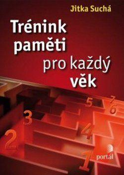 Jitka Suchá: Trénink paměti pro každý věk cena od 182 Kč