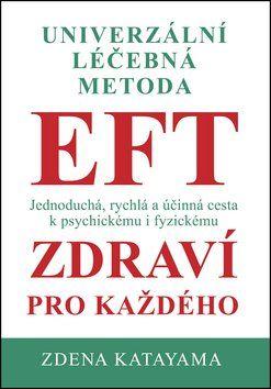 Zdena Katayama: EFT zdraví pro každého cena od 118 Kč