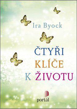 Ira Byock: Čtyři klíče k životu cena od 227 Kč