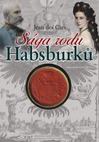 Jean des Cars: Sága rodu Habsburků cena od 166 Kč