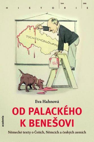 Eva Hahnová: Od Palackého k Benešovi cena od 444 Kč