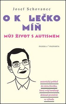Josef Schovanec: O kolečko míň cena od 167 Kč