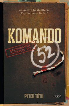 Peter Tóth: Komando 52 cena od 223 Kč