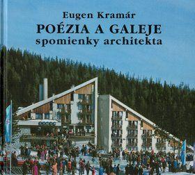 Eugen Kramár: Poézia a galeje cena od 214 Kč