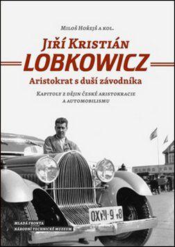 Miloš Hořejš: Jiří Kristián Lobkowicz cena od 267 Kč
