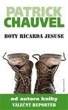 Patrick Chauvel: Boty Ricarda Jesuse cena od 213 Kč