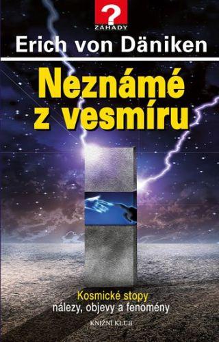 Erich von Däniken: Neznámé z vesmíru cena od 239 Kč
