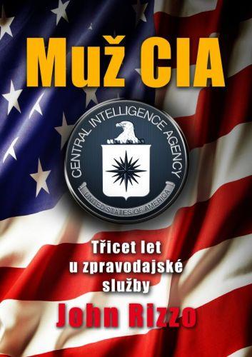 John Rizzo: Muž CIA cena od 271 Kč